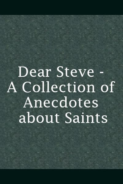 A Collection Of Anecdotes About The Saints