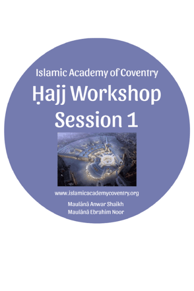 Hajj Workshop 2019 - Session 1