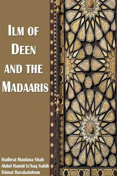 Ilm of Deen and the Madaaris