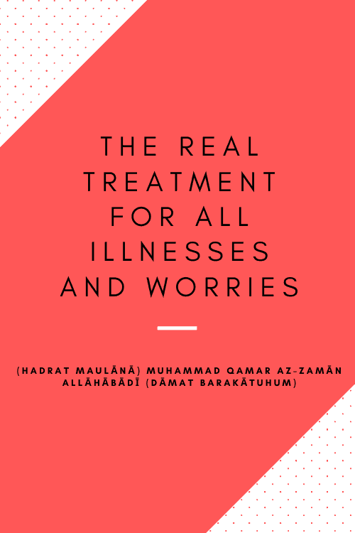 The Real Treatment For All Illnesses And Worries